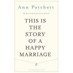 Review: Essays in Ann Patchett s This Is the Story of a Happy
